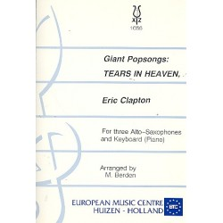 Clapton, Eric: Tears in Heaven : for 3 alto saxophones and piano (keyboard) parts