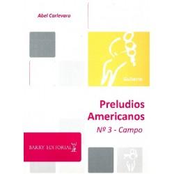 Carlevaro, Abel: Preludios Americanos No.3 - Campo
