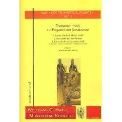 Anonymus: Trompetenmusik auf Fregatten der Renaissance : für 1-12 Naturtrompeten und Pauken, Partitur und Stimmen