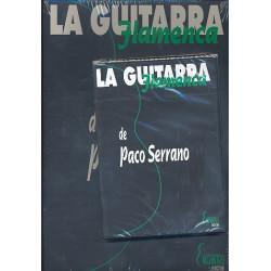 Serrano, Paco: La guitarra Flamenca de Paco Serrano (+DVD)