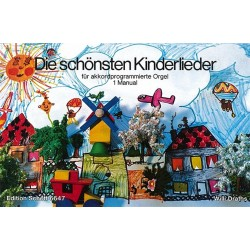 Die schönsten Kinderlieder : für Akkordprogrammierte Orgel
