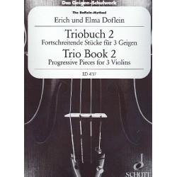 Doflein, Erich: Das Geigenschulwerk für 3 Violinen Band 2 : Fortschreitende Stücke