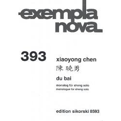 Chen, Xiaoyong: Du Bai für Sheng