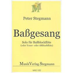 Stegmann, Peter: Baßgesang Nr.1 : für Baßblockflöte (Altblockflöte/Tenorblockflöte)