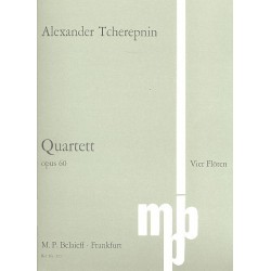 Tcherepnin, Nikolai Nikoaievic: Quartett op.60 : für 4 Flöten Partitur