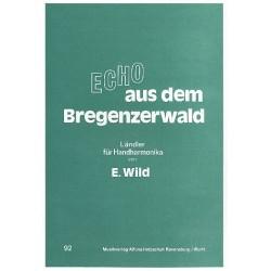Wild, Emil: Echo aus dem Bregenzerwald : für 1-2 Handharmonikas Stimmen