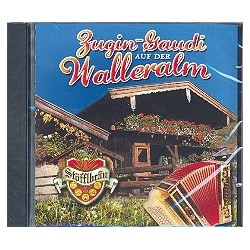 Zugin-Gaudi auf der Walleralm : CD