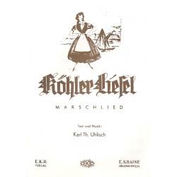 Uhlisch, Karl Th.: Köhler-Liesel: Einzelausgabe für Klavier/Gesang/Gitarre