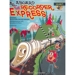 Coles, Janet: All aboard the Recorder Express (+CD) : for recorders, Orff percusion and piano score