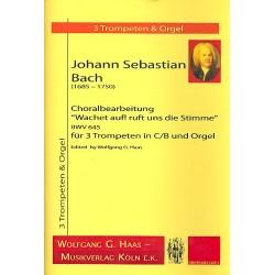 Bach, Johann Sebastian: Wachet auf ruft uns die Stimme BWV645 : f├╝r 3 Trompeten und Orgel Partitur und Stimmen