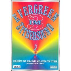 Evergreen im Zithersound Band 3 : für Zither (Wiener und Münchner Stimmung)