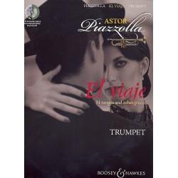 Piazzolla, Astor: El viaje (+CD) : für Trompete