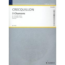 Crecquillon, Thomas: 3 Chansons : for 4 recorders (SAAT) score