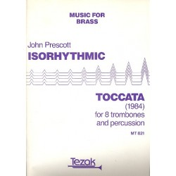 Prescott, John: Isorhythmic Toccata : for 8 trombones and percussion score and parts