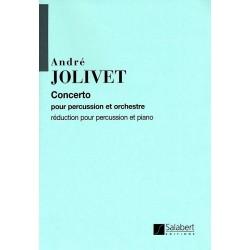 Jolivet, Andr├®: Concerto pour percussion et orchestre : pour percussion et piano