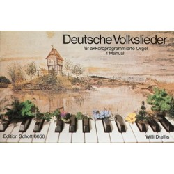 Deutsche Volkslieder : für Akkordprogrammierte Orgel (1 Manual)