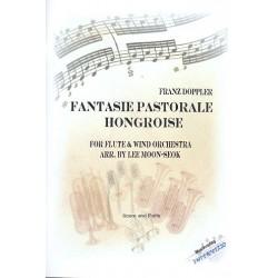Doppler, Albert Franz: Fantasie pastorale hongroise : für Flöte und Blasorchester Partitur und Stimmen