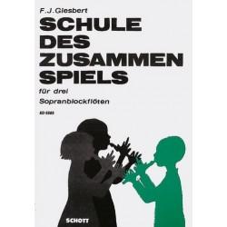Giesbert, Franz Julius: Schule des Zusammenspiels : f├╝r 3 Sopranblockfl├Âten Spielpartitur