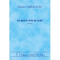Milhaud, Darius: Le boeuf sur le toit op.58 : ballett partition miniature