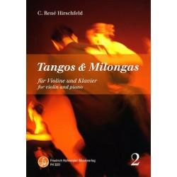 Hirschfeld, Casper René: Tangos und Milongas Band 2 : für Violine und Klavier