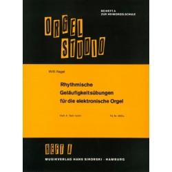Nagel, Willi: Rhythmische Geläufigkeitsübungen Band A : für E-Orgel leicht gesetzt