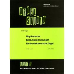 Nagel, Willi: Rhythmische Geläufigkeitsübungen Band B : für E-Orgel (leicht)