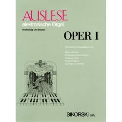Auslese Oper Band 1 : für E-Orgel