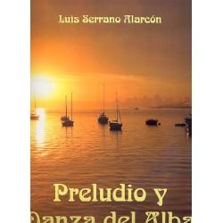Alarcón, Luis Serrano: Preludio y Danza del Alba : für 2 Trompeten, Horn, Posaune, Tuba und Blasorchester Partitur