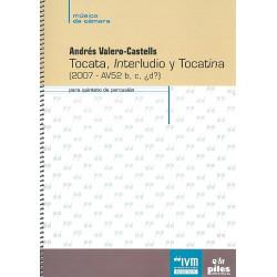 Valero-Castells, Andrés: Tocata, Interludio y Tocatina für 5 Percussionisten Partitur und Stimmen