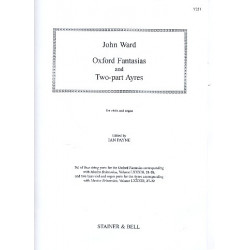 Ward, John: Oxford Fantasias and 2-Part Ayres : for 4 viols and organ parts