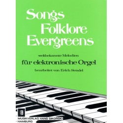 Songs, Folklore, Evergreens : f├╝r elektronische Orgel