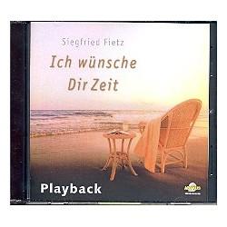 Fietz, Siegfried: Ich wünsche dir Zeit Playback-CD