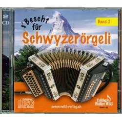 S'Bescht für Schwyzerörgeli Band 2 : 2 CD's