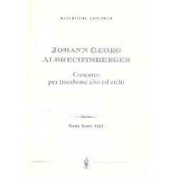 Albrechtsberger, Johann Georg: Konzert : f├╝r Altposaune und Streichorchester Studienpartitur