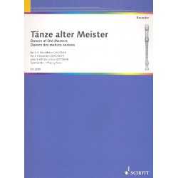 T├ñnze und St├╝cke alter Meister : f├╝r 3 und 4 Blockfl├Âten Partitur