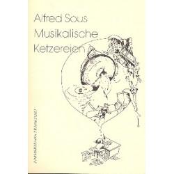 Sous, Alfred: Musikalische Ketzereien