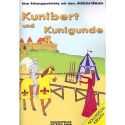 Hummel, Gottfried: Kunibert und Kunigunde : f├╝r Sprecher und Akkordeon Partitur mit Auff├╝hrungshinweisen