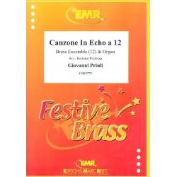 Priuli, Giovanni: Canzone in Echo a 12 : für 12 Blechbläser und Orgel Partitur und Stimmen