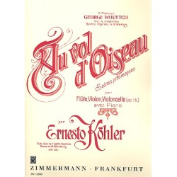 Köhler, Ernesto: Au vol d'oiseau op.98 für Flöte, Violine und Klavier (Violoncello ad lib) Stimmen