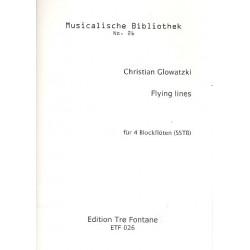 Glowatzki, Christian: Flying Lines : für 4 Blockflöten (SSTB) Partitur und Stimmen
