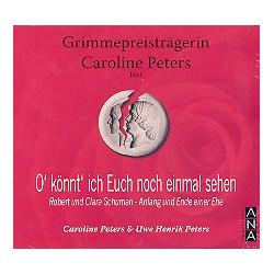 Peters, Uwe Henrik: O k├Ânnt' ich euch noch einmal sehen : CD