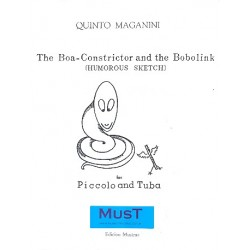 Maganini, Quinto: The Boa-Constrictor and the Bobolink : for piccolo and tuba parts