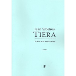Sibelius, Jean: Tiera : für 7 Blechbläser und Percussion Partitur und Stimmen