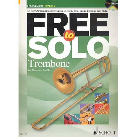 Hughes, Rob: Free to solo (+CD): for trombone