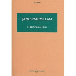 MacMillan, James: Í - A Meditation on Iona for strings and percussion study score