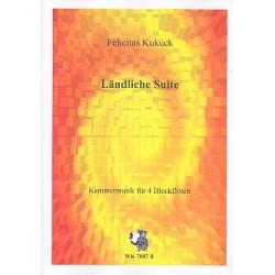 Kukuck, Felicitas: Ländliche Suite : für 4 Blockflöten (S(A)AAT) Partitur