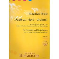 Thiele, Siegfried: Duette zu viert - dreimal : für Violine, Viola, Violoncello und Marimbaphon Partitur und Stimmen
