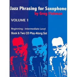 Fishman, Greg: Jazz Phrasing for Saxophone vol.1 (+2 CD's)