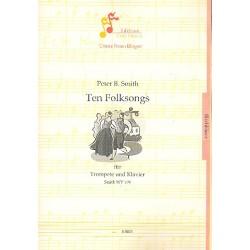 10 Folksongs SmithWV179 : für Trompete und Klavier