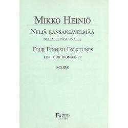 Heini├Â, Mikko: 4 Finnish Folk Tunes : for 4 trombones score and parts
